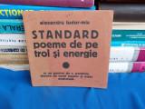 ALEXANDRU TUDOR-MIU ~ STANDARD,POEME DE PE TROL SI ENERGIE - 1934 ,CU DEDICATIE