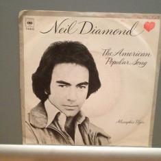 NEIL DIAMOND - THE AMERICAN POPULAR SONG (1979/CBS/RFG)- Vinil Single pe '7/NM - Muzica Pop Columbia