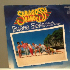 SARAGOSSA BAND - BUONA SERA/ALRIGHT....(1983/ARIOLA/RFG)- Vinil Single pe '7/NM - Muzica Pop