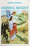 Razboiul nevazut - Autor(i): Nicodim Aghioritul, Nicodim Aghioritul