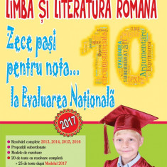 Carte Lb. si lit. romana. ... nota... 10 la EVALUAREA NATIONALA - 2018 - Carte Teste Nationale andreas