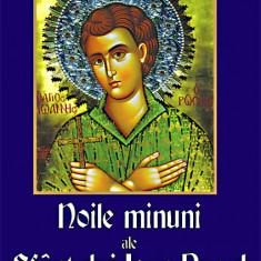 Carte Noile minuni ale Sfantului Ioan Rusul. Viata; Paraclisul; Slujba - Carti ortodoxe