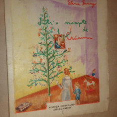 Intr-o noapte de Craciun ( desene de Sorin Ionescu ) an 1943/57pag- Elena Farago - Carte poezie copii