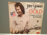 JOHN STEWART - GOLD/COMIN'OUT OF NOWHERE (1979/RSO/RFG)- Vinil Single pe '7/NM, Polydor