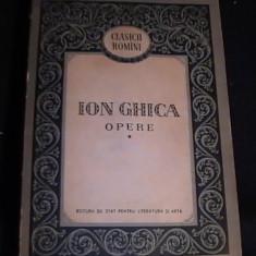 OPERE- VOL1-ION GHICA-381 PG-CLASICII ROMANI- - Carte de colectie