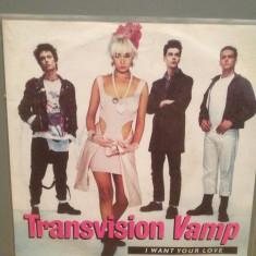 TRANSVISION VAMP - I WAN YOUR LOVE...(1988/MCA/RFG) -Vinil Single pe '7/NM