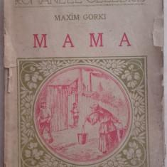 Mama - MAXIM GORKI , ed cugetarea