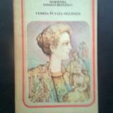 Hortensia Papadat-Bengescu - Femeia in fata oglinzei (Editura Minerva, 1988) - Roman