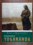 Yogananda - Karma si reincarnarea