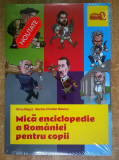 S. Negut, M.-C. Neacsu - Mica enciclopedie a Romaniei pentru copii