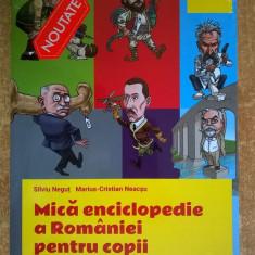 S. Negut, M.-C. Neacsu - Mica enciclopedie a Romaniei pentru copii - Carte de povesti