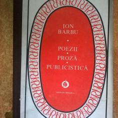 Ion Barbu – Poezii * Proza * Publicistica