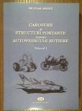 Nicolae Negut - Caroserii si structuri portante pentru autovehicule rutiere, vol. I