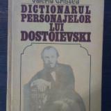 Valeriu Cristea - Dictionarul personajelor lui Dostoievski vol. I, F.M. Dostoievski