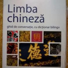 Limba chineza ghid de conversatie, cu dictionar bilingv