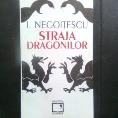 I. Negoitescu - Straja dragonilor (Biblioteca Apostrof, 1994)