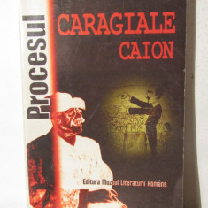 PROCESUL CARAGIALE CAION - Biografie