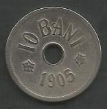 ROMANIA  10  BANI  1905  [9]  livrare in cartonas, Cupru-Nichel