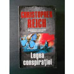 CHRISTOPHER REICH - LEGEA CONSPIRATIEI