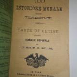 100 ISTORIOARE MORALE PT. TINERIME, CARTE DE CETIRE PT. SCOALELE POPORALE 1892 - Carte de povesti