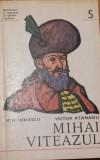 Mihai Viteazul de Ion Ionascu, Victor Atanasiu