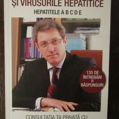 TOTUL DESPRE HEPATITE SI VIRUSURILE HEPATICE.ADRIAN STREINU-CERCEL - Carte Boli infectioase