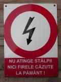 NU ATINGEȚI STÂLPII, NICI FIRELE CĂZUTE - PLĂCUȚĂ DE AVERTIZARE, TABLĂ EMAILATĂ!, Ornamentale