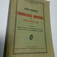 TEORIA GENERALA A CONTRACTULUI INDIVIDUAL DE MUNCA - E. CRISTOFOREANU - 1937 - Carte Dreptul muncii
