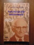 Friedrich von Hayek. Autobiografie intelectuala (Nemira, 1999)