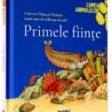 Primele fiinte - Enciclopedie