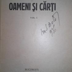 TUDOR TEODORESCU-BRANISTE OAMENI SI CARTI, 1923, EDITIE PRINCEPS - Carte Editie princeps