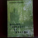 George Catana Basme, povesti si balade, ed. princeps - Carte Basme