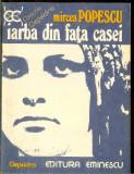 Mircea Popescu - Iarba din fata casei , col. Clepsidra