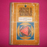 Exercitii Si Probleme De Matematica - Gr. Gheba - Carte Matematica