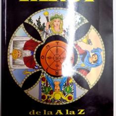 TAROT DE LA A LA Z, EDITIA A II A, 2010 - Carte ezoterism
