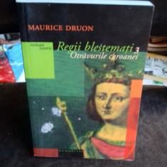 REGII BLESTEMATI 3. OTRAVURILE COROANEI - MAURICE DRUON - Roman istoric