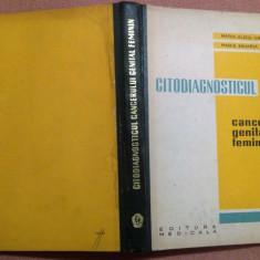 Citodiagnosticul cancerului genital feminin-Maria Alecu-Ungureani, Maria Zaharia, Alta editura