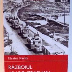 RAZBOIUL ARABO - ISRAELIAN 1948 de EFRAIM KARSH, 2015 - Istorie
