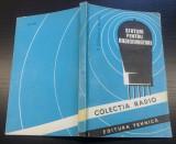 Sfaturi pentru radioamatori - D. Codaus, O. Olaru/ colectia Radio