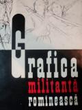 GRAFICA MILITANTA ROMANEASCA, BUC. 1963