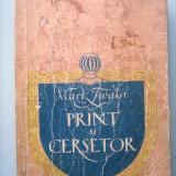 MARK TWAIN, PRINT SI CERSETOR, a II-a EDITIE, 1956 !