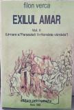 FILON VERCA EXILUL AMAR VOL II LA PARASUTATI IN ROMANIA VÂNDUTĂ 1992 PARIS 426 P