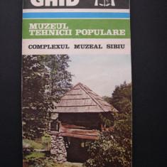 Muzeul Tehnicii Populare - Complexul muzeal Sibiu - Ghid - Album Muzee