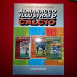 ALMANACCO ILLUSTRATO DEL CALCIO 1979,'80,'81 - Gazzetta dello Sport