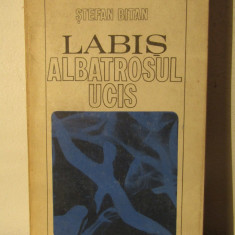 LABIS .ALBATROSUL UCIS-STEFAN BITAN - Carte Monografie