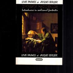 Dimineata magicienilor, Introducere in realismul fantastic - Pauwels, Bergier - Filosofie