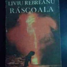 Rascoala - Liviu Rebreanu, 541018 - Roman