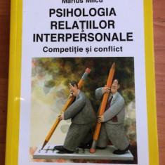 PSIHOLOGIA RELATIILOR INTERPERSONALE-MARIUS MILCU - Carte Psihologie