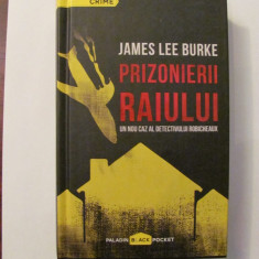 "AF - James Lee BURKE ""Prizonierii Raiului"""