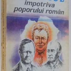 RAZBOIUL IMPOTRIVA POPORULUI ROMAN de DAN ZAMFIRESCU, 1993 - Istorie